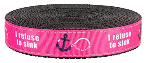 Country Brook Design | 3/4 Inch Pink Refuse to Sink on Black Nylon Webbing, 50 by Country Brook Design