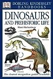 Dinosaurs and Prehistoric Life (DK Handbooks)