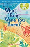 What Time Were You Born?, Sasha Fenton, 1402722729