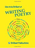 How to Be Brilliant at Writing Poetry, Irene Dorothy Yates, 1897675011