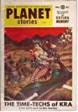 img - for Planet Stories 1954 Vol. 6 # 8 Fall: The Time-Techs of Kra / The Geisha Memory / Jupiter's Joke / Down Went McGinty /