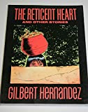 The Reticent Heart, Gilbert Hernandez, 0930193652