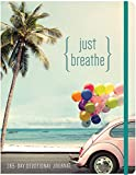 Just Breathe: A 365 Devotional Journal (365-Day Devotionals)