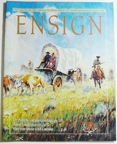 Ensign Magazine, Volume 18 Number 7, July 1988