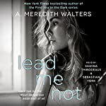 Lead Me Not | A. Meredith Walters