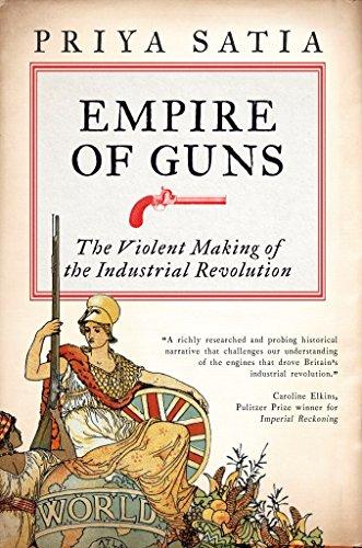 empire of guns 感想 priya satia 読書メーター