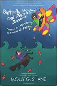 Wishes and Popsicle Dreams Deseos de Mariposas y Sueños de Paletas