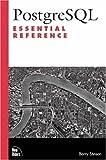 PostgreSQL Essential Reference, Barry Stinson, 0735711216