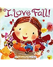 I Love Fall!: A Touch-and-Feel Board Book