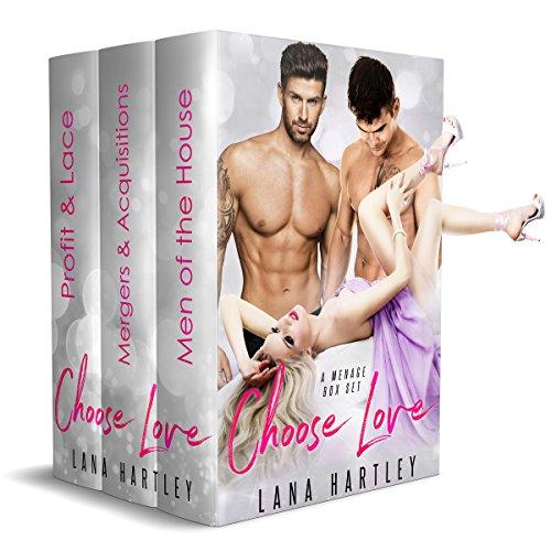 Choose Love: A Menage Box Set