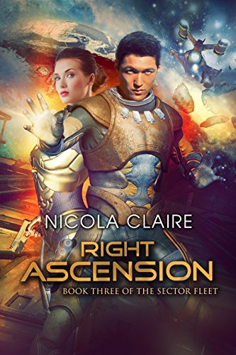 Right Ascension (The Sector Fleet, Book 3)