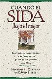 Cuando el SIDA Llega Al Hogar, Mignon M. Zylstra and Mignon Zylstra, 0881134694