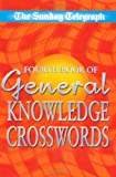 Sunday Telegraph Fourth Book of General Knowledge Crosswords, Sunday Telegraph Staff, 033043215X