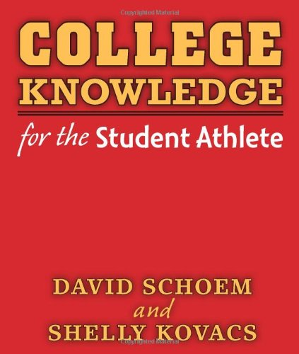 College Knowledge for the Student Athlete