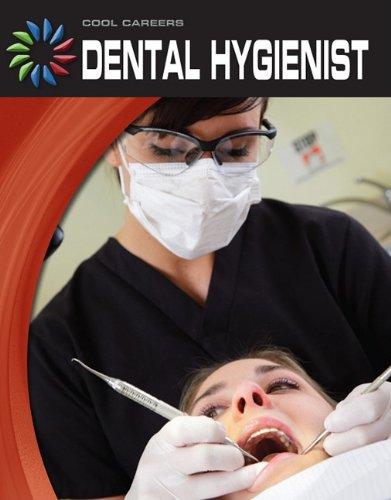 Download Dental Hygienist (Cool Careers) PDF