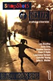 Snapshots of Belize : An Anthology of Short Fiction, Bradley, Leo and Phillips, Michael D., 9768142073
