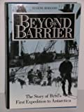 img - for Beyond the Barrier: The Story of Byrd's First Expedition to Antarctica book / textbook / text book