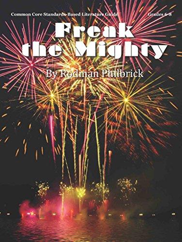 Freak the Mighty Teacher Guide - Literature Teaching Unit for Freak the Mighty Rodman Philbrick