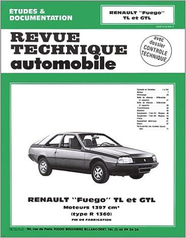 En ligne Revue technique de l'Automobile : Renault Fuego TL et GTL, moteurs 1397 cm3s : type R 1360,  fin de fabrication epub, pdf