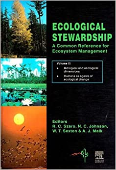 The Ecological Stewardship: Vol.1: A Common Reference for Ecosystem Management
