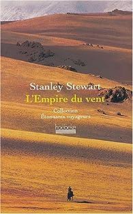 L'Empire du vent par Stanley Stewart
