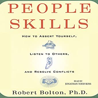 Amazon com: People Skills: How to Assert Yourself, Listen to Others