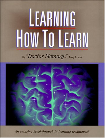 Learning How to Learn: The Ultimate Learning and Memory Instruction by Brand: Lucas Education