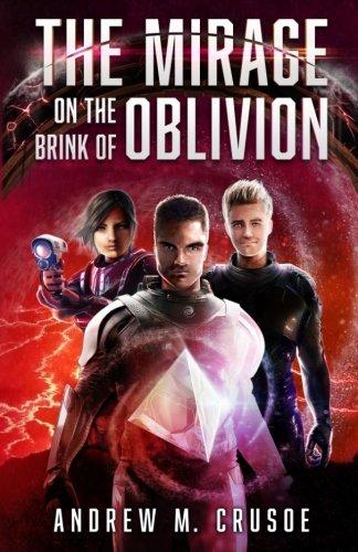 The Mirage on the Brink of Oblivion (The Epic of Aravinda) (Volume 3) ebook