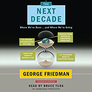 The Next Decade Audiobook