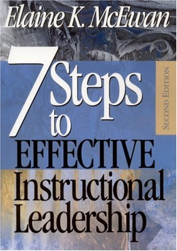 Seven Steps to Effective Instructional Leadership by Elaine K. McEwan-Adkins (2002-08-01)
