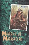 Front cover for the book Maverick in Madagascar (Lonely Planet Journeys) by Mark Eveleigh