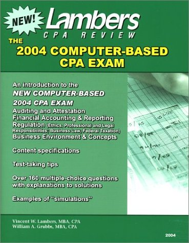 Pdf Reference The Cpa Exam: An Introduction to the Computer Based Exam, Test Taking Tips, and Past Examination Questions With Solutions (Lambers CPA Review)