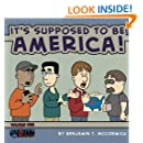 It's Supposed to be America: Reality Amuck Collection: Volume One