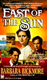 East of the Sun, Barbara Bickmore, 0804107300