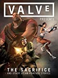 Valve Presents Volume 1: The Sacrifice and Other Steam-Powered Stories