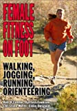 Female Fitness on Foot, Eystein Enoksen and Bob O'Connor, 1930546521