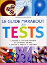Le Guide Marabout des tests par Romain