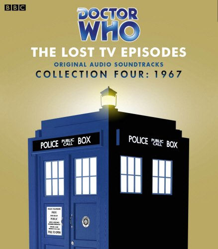 Doctor Who Collection Four: The Lost TV Episodes (1967) pdf