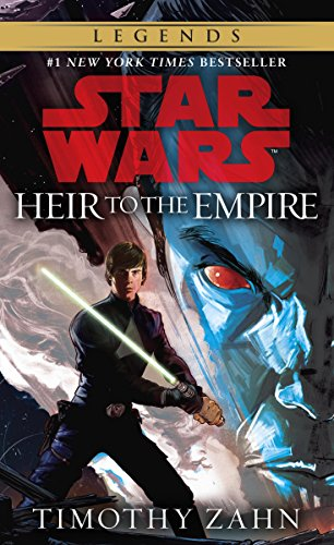 Heir to the Empire: Star Wars Legends (The Thrawn Trilogy) (Star Wars: The Thrawn Trilogy Book 1)