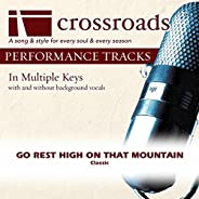 Go Rest High On That Mountain (Made Popular By Vince Gill) [Performance Track]