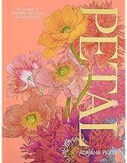 Petal: The World of Flowers Through an Artist's Eye