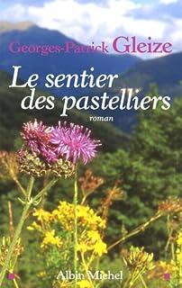 Le sentier des pastelliers, Gleize, Georges-Patrick