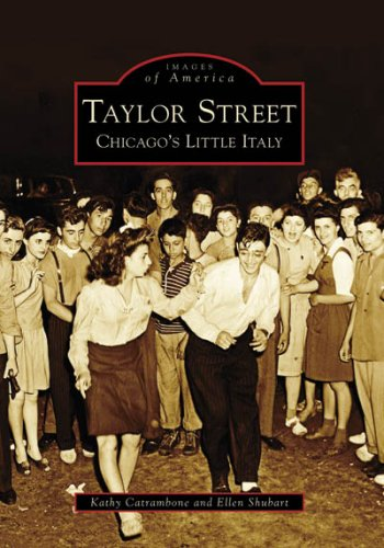 Read Online Taylor Street: Chicago's Little Italy (Images of America) ebook