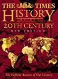 The Times History of the 20th Century
