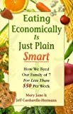 img - for Eating Economically Is Just Plain Smart book / textbook / text book