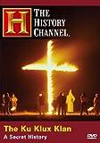 Ku Klux Klan: a Secret History