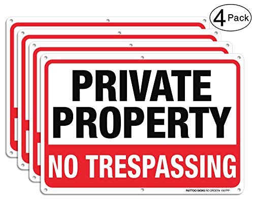 (Private Property No Trespassing Metal Sign (4 Pack), 10