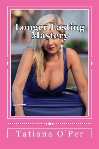 Longer Lasting Mastery: Erectile Dysfunction the Cure to Lasting 20 Minutes Everytime