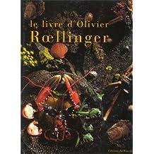 Livre D'olivier Roellinger -Le