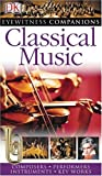 img - for Classical Music (Eyewitness Companions) book / textbook / text book